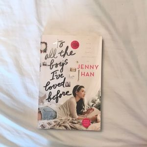 To All The Boys I've Loved Before - by Jenny Han